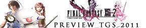 Preview TGS 2011: A la rencontre de FF XIII-2