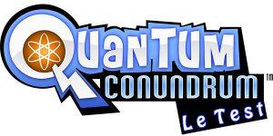 [TEST] Quantum Conundrum