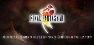 Final Fantasy VIII 2013 est dispo sur PC! Youhou!