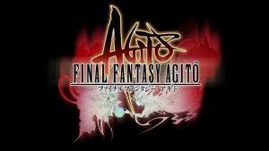 Sortie repoussée et nouveau trailer pour Final Fantasy Agito