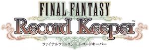 Final Fantasy Record Keeper est disponible au téléchargement