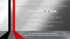 [MàJ] Conférence de Square Enix à l'E3 le 16 juin prochain