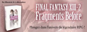 Lumen annonce Final Fantasy XIII-2 Fragments Before le 3/12