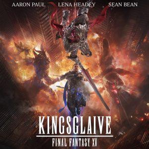 Kingsglaive: Le trailer explosif du Comic Con!