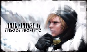 FFXV_episode_prompto_02.jpg